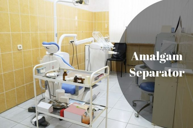 Amalgam Separators - Uses and Benefits