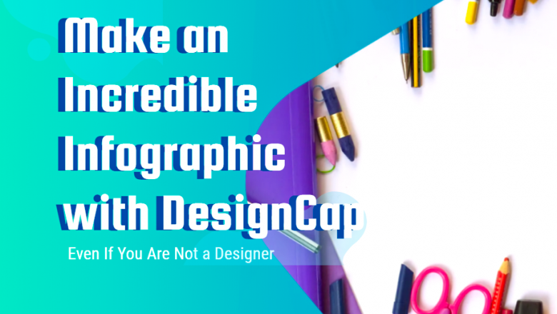 Make an Incredible Infographic With DesignCap